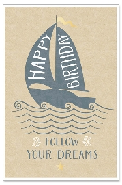 Karte Geburtstag Segelboot Follow your Dreams