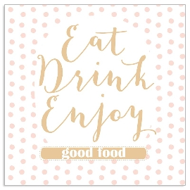 Serviette Eat Drink Enjoy Gold Nude