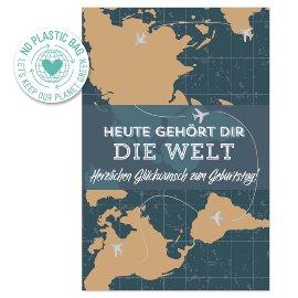 Geburtstagskarte Welt Spruch Heute gehört dir die Welt