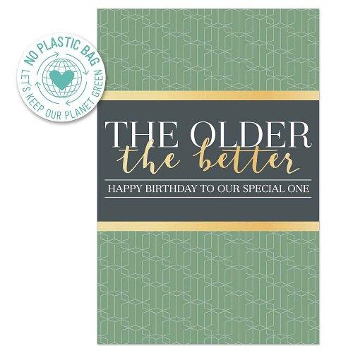Geburtstagskarte The Older The Better