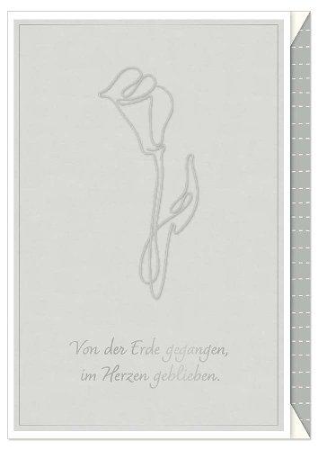 Trauerkarte Calla Spruch Von der Erde gegangen