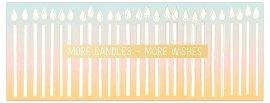 Geburtstagskarte DIN lang Kerzen Spruch More candles more wishes