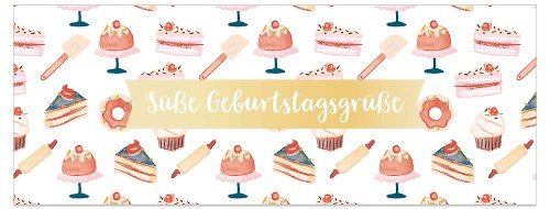Geburtstagskarte DIN lang Torten Spruch Süße Geburtstagsgrüße