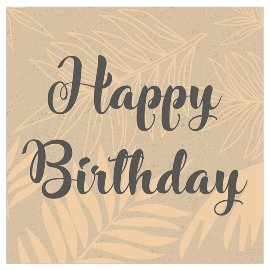 Serviette Organics Happy Birthday Gold