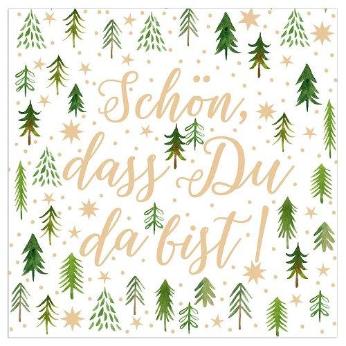 Serviette Weihnachten Tannen Spruch Schön, dass du da bist Weiß