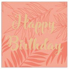 Serviette Happy Birthday Koralle