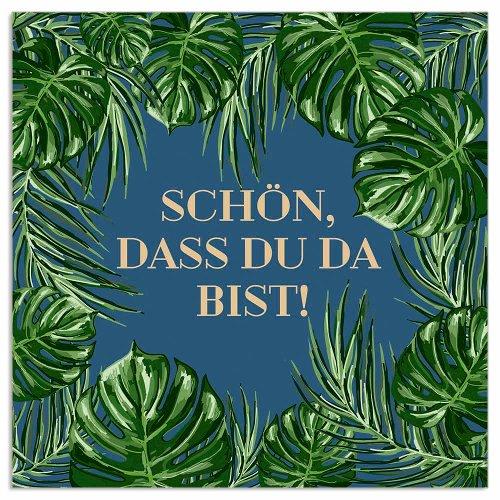 Serviette Blätter Navy Spruch Schön, dass du da bist